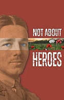 Not About Heroes Tickets - West End