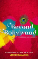 Beyond Bollywood Tickets - West End