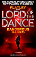 Lord of the Dance - Dangerous Games Tickets - West End