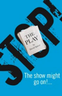 Stop - The Play Tickets - West End