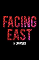 Facing East - in concert Tickets - West End