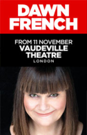 Dawn French - 30 Million Minutes Tickets - West End