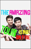 Dan & Phil - The Amazing Tour is Not On Fire Tickets - West End