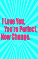 I Love You, You're Perfect, Now Change Tickets - West End