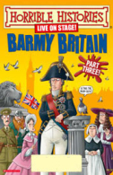 Horrible Histories - Barmy Britain: Part Three Tickets - West End