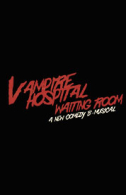 Vampire, Hospital Waiting Room Tickets - West End
