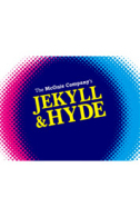 Jekyll & Hyde Tickets - West End