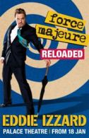 Eddie Izzard - Force Majeure: Reloaded Tickets - West End