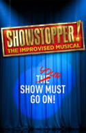 Showstopper!  The Improvised Musical Tickets - West End