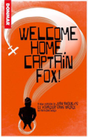 Welcome Home, Captain Fox Tickets - West End