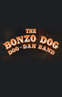 The Bonzo Dog Doo Dah Band - 50 Years! Tickets - West End