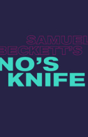 No's Knife Tickets - West End