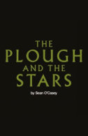 The Plough and the Stars Tickets - West End