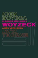 Woyzeck Tickets - West End