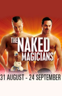 The Naked Magicians Tickets - West End