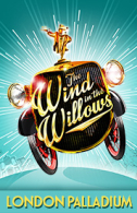 The Wind in the Willows Tickets - West End