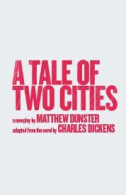 A Tale of Two Cities Tickets - West End