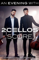 2CELLOS Tickets - West End