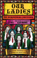 Our Ladies of Perpetual Succour Tickets - West End