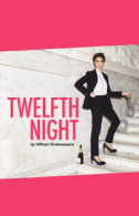 Twelfth Night Tickets - West End