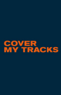 Cover My Tracks Tickets - West End