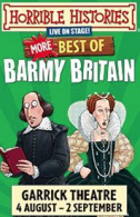 Horrible Histories - Barmy Britain - The Best of Barmy Britain Tickets - West End