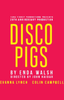 Disco Pigs Tickets - West End