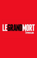 Le Grand Mort Tickets - West End