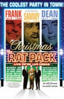 The Rat Pack Live from Las Vegas - Chrismas with the Rat Pack Tickets - West End