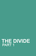 The Divide - Part 1 Tickets - West End