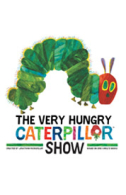 The Very Hungry Caterpillar Tickets - West End