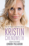 Kristin Chenoweth - An Intimate Evening with Kristin Chenoweth Tickets - West End