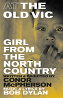 Girl From the North Country Tickets - West End