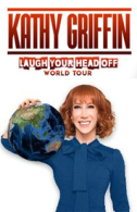Kathy Griffin - Laugh Your Head Off Comedy World Tour Tickets - West End