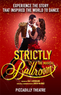 Strictly Ballroom - The Musical Tickets - West End