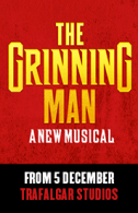 The Grinning Man Tickets - West End