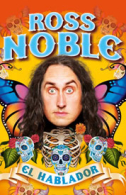 Ross Noble - El Hablador Tickets - West End