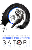 Project Polunin Presents Satori Tickets - West End