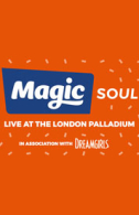 Magic Soul Tickets - West End