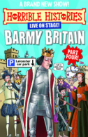 Horrible Histories - Barmy Britain: Part Four Tickets - West End