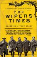 The Wipers Times Tickets - West End