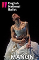 English National Ballet - Manon Tickets - West End