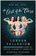 Dita Von Teese - The Art of the Teese Tickets - West End