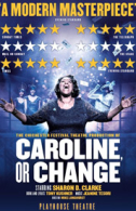 Caroline, or Change Tickets - West End