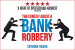 The Comedy About a Bank Robbery Show Discount