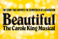 Beautiful - The Carole King Musical Tickets - London