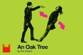An Oak Tree Tickets - London