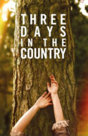 Three Days in the Country