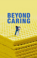 Beyond Caring Tickets - West End