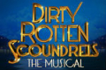 Dirty Rotten Scoundrels Tickets - London